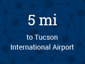 Tucson International Airport 5 miles